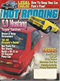 Popular Hot Rodding December 1991 (LEGAL EAGLES: HOW TO KEEP YOUR CAR FAST & FREE! - 5.0 MUSTANG SUPER SECTION: STREET & STRIP SCREAMERS, VOLUME 30, NUMBER 12)