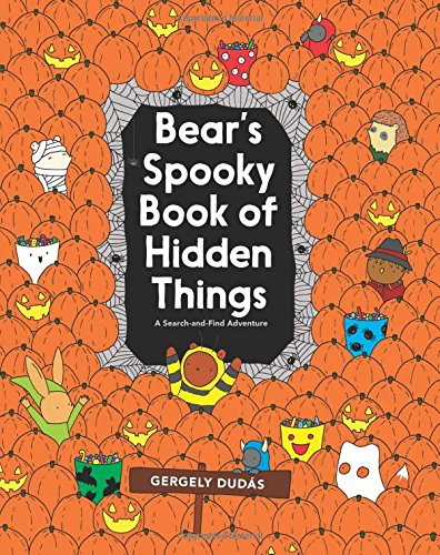 Bear's Spooky Book of Hidden Things: Halloween Seek-and-Find