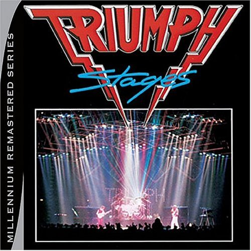 CD : Triumph - Stages (Remastered)