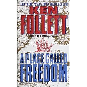 Le Pays de la liberté par Follett