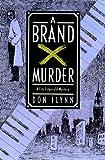 A Brand X Murder, Don Flynn, 0312243731