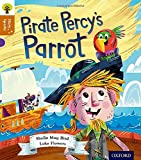 Oxford Reading Tree Story Sparks: Oxford Level 8: Pirate Percy's Parrot (Ort)