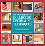 img - for The Encyclopedia of Dollhouse Decorating Techniques (Encyclopedia of Art) book / textbook / text book