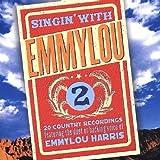 Singin With Emmylou 2