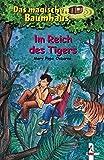 Das magische Baumhaus (Bd. 17): Im Reich des Tigers