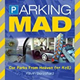 Parking Mad, Kevin Beresford, 0749550600