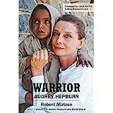 Warrior: Audrey Hepburn