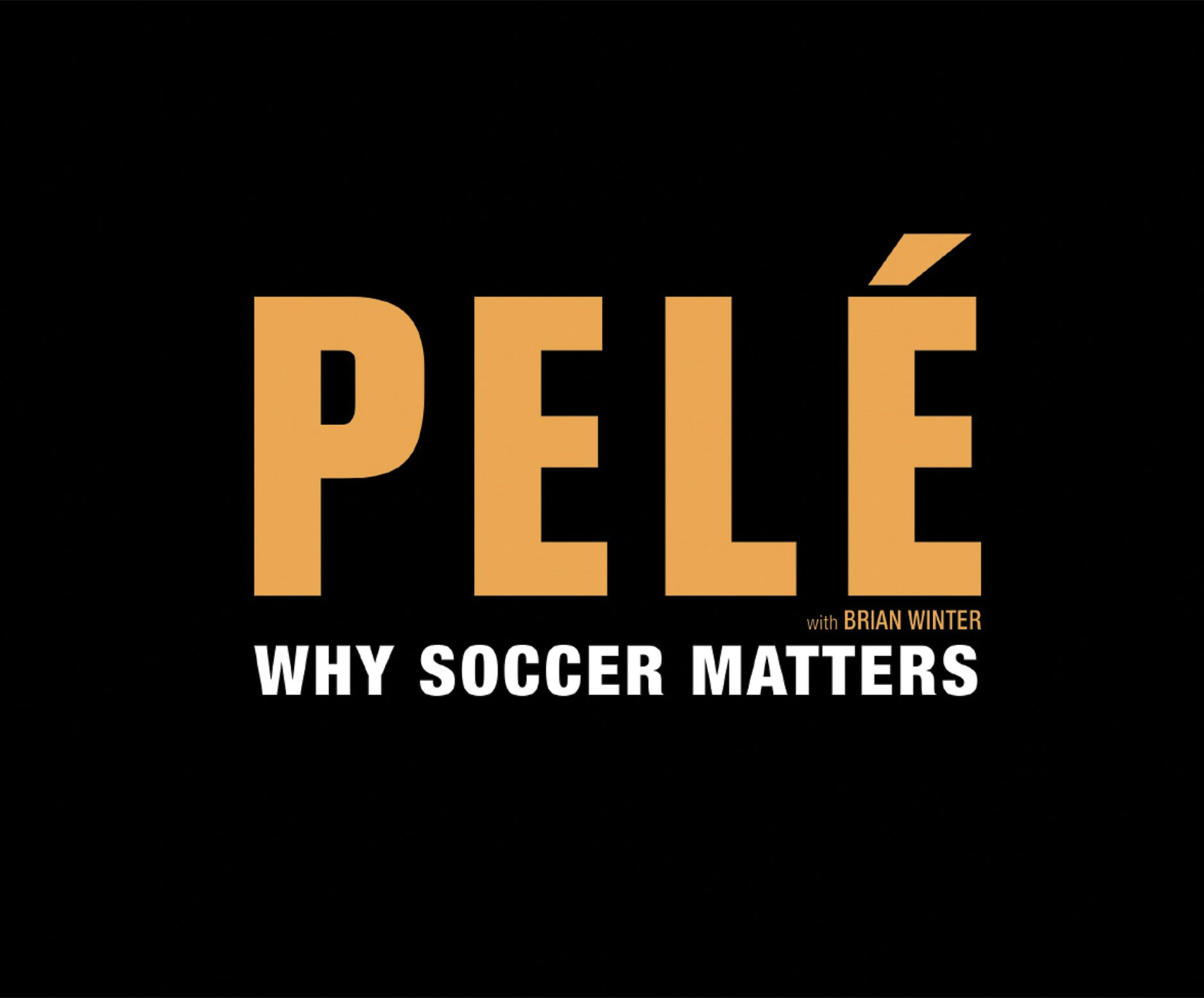Why Soccer Matters