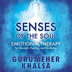 Senses of the Soul Audiobook