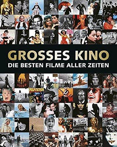 Großes Kino: Die besten Filme aller Zeiten Gebundenes Buch – 15. August 2014 Andrew Heritage Parragon Books Ltd Bath 1445487349 Fotografie