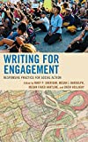 Writing for Engagement: Responsive Practice for Social Action (Cultural Studies/Pedagogy/Activism)
