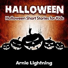 halloween scary halloween stories for kids halloween series book halloween scary halloween stories for kids halloween series book 6 by lightning