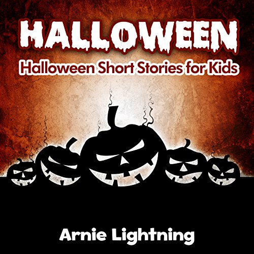 [HALLOWEEN (Halloween Short Stories for Kids): Spooky Halloween Short Stories for Kids and Halloween Jokes (Halloween Stories Book] (Sci Fi Halloween)