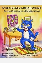 Kringle Cat Gets Lost IN Guatemala (Volume 2) Paperback