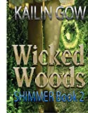 Shimmer: A Reverse Harem Shifter Romance (Wicked Woods #2)