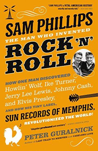 Sam Phillips: The Man Who Invented Rock 'n' Roll [Peter Guralnick] (Tapa Blanda)