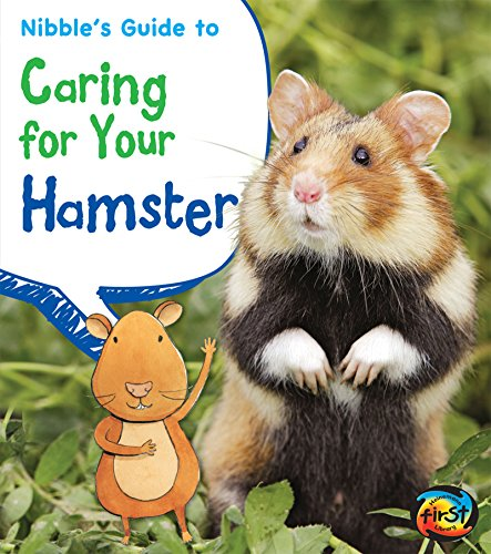 Nibble Mouse - Nibble's Guide to Caring for Your Hamster (Pets' Guides)