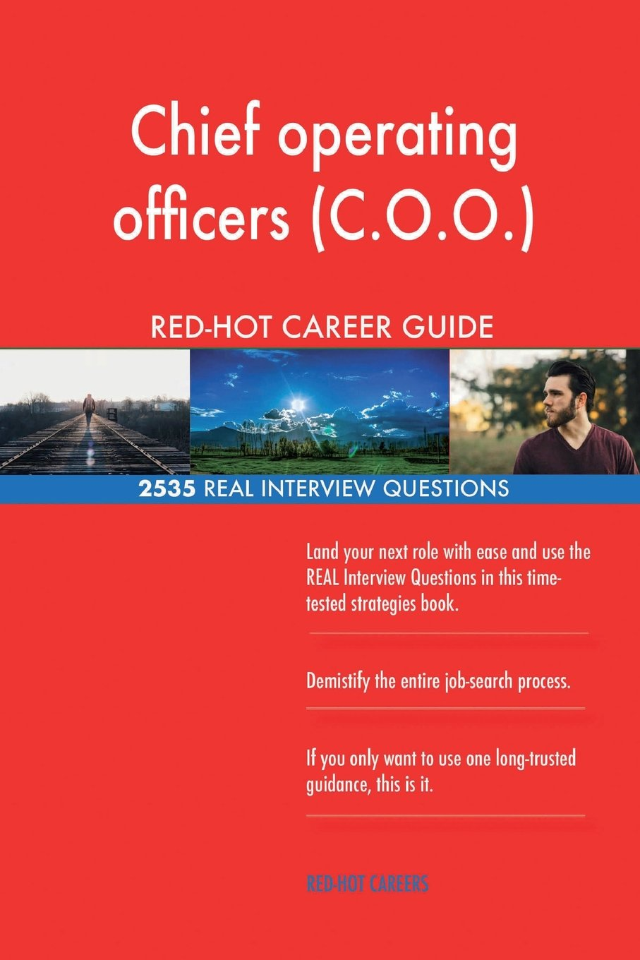 Download Chief operating officers (C.O.O.) RED-HOT Career; 2535 REAL Interview Questions ebook