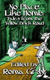 img - for No Place Like Home: Twisted Tales from the Yellow Brick Road book / textbook / text book