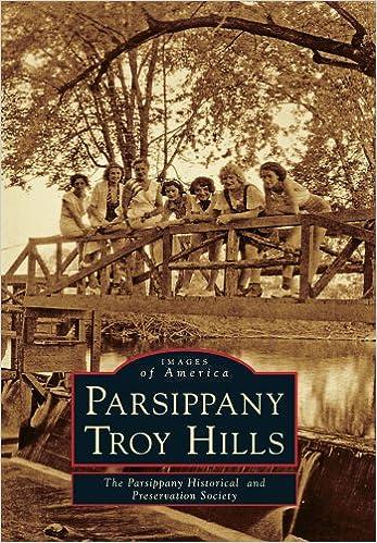 Téléchargez des livres électroniques gratuits pour iphone Parsippany-Troy Hills (Images of America) PDF MOBI