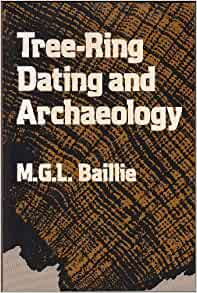 Baillie Tree Ring Dating And Archaeology
