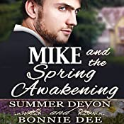 Mike and the Spring Awakening | Bonnie Dee, Summer Devon