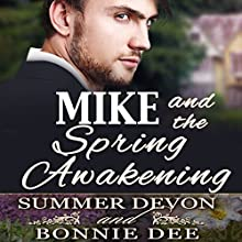 Mike and the Spring Awakening Audiobook by Bonnie Dee, Summer Devon Narrated by Cornell Collins