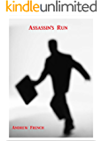 Assassin's Run: The Michael Prentiss Series Book 1 (The Michael Prentiss Stories)
