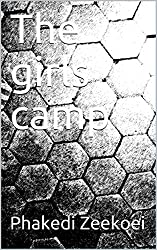 The girls camp (Pretty and ugly Book 2)