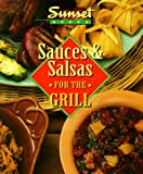 Sauces and Salsas for the Grill, Sunset Publishing Staff, 0376009071