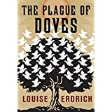 The Plague of Doves: Deluxe Modern Classic