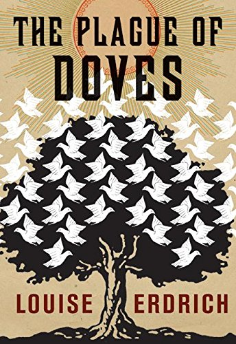 A Plague Of Doves by Louise Erdrich