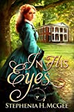 img - for In His Eyes: A Civil War romance book / textbook / text book