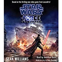 Star Wars: The Force Unleashed Audiobook by Sean Williams Narrated by Jonathan Davis
