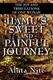 Hamu's Sweet and Painful Journey, Aluta Nite, 1456025376