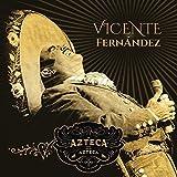 """Vicente Fernandez (Un Azteca en El Azteca """"Un Historico Concierto 2CD+DVD Sony676729)"""