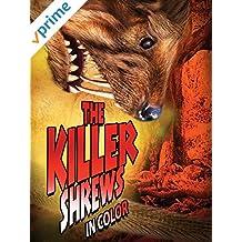 The Killer Shrews (In Color)