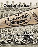 Crack of the Bat, Bob Hill, 1583820124
