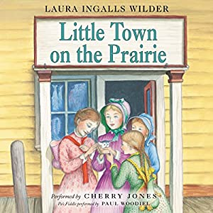 Little Town on the Prairie Hörbuch