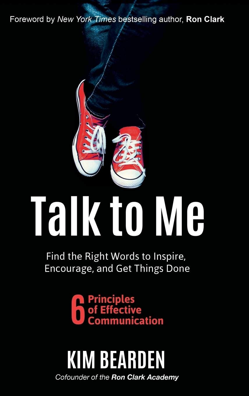 Talk to Me: Find the Right Words to Inspire, Encourage and ...