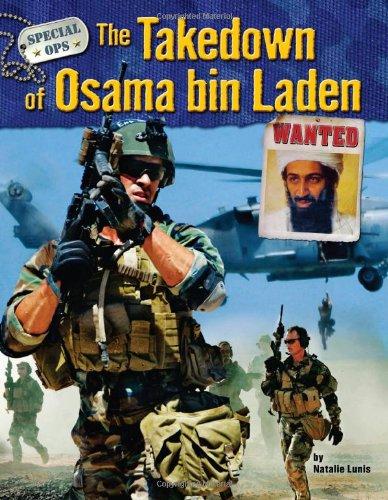 The Takedown of Osama Bin Laden