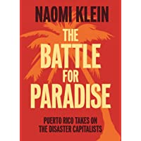 Battle for Paradise, The; Puerto Rico Takes on the Disaster Capitalists