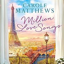 Million Love Songs Audiobook by Carole Matthews Narrated by Emma Powell, Carole Matthews