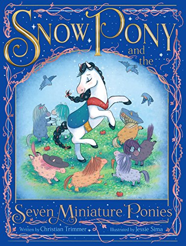 (Snow Pony and the Seven Miniature Ponies)