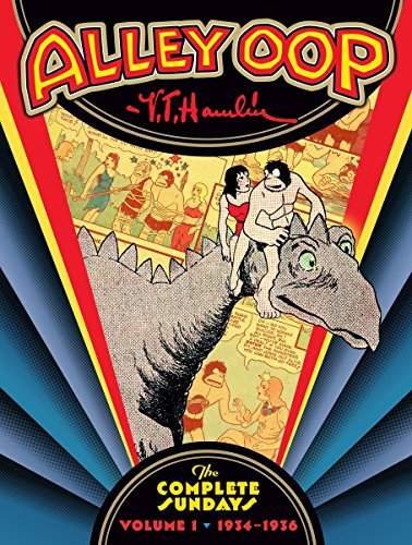 Alley Oop: The Complete Sundays Volume 1 (1934-1936) by Dark Horse Books