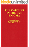The Catcher in the Rye Enigma: J.D. Salinger's Mind Control Triggering Device or a Coincidental Literary Obsession of…
