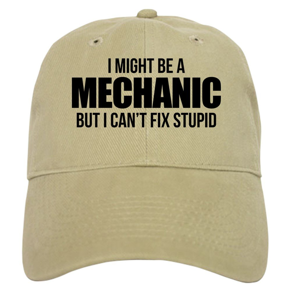 CafePress - I Might Be A Mechanic But I Can't Fix Stupid - Baseball Cap with Adjustable Closure, Unique Printed Baseball Hat