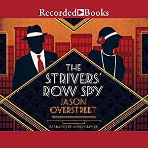 The Strivers' Row Spy Audiobook