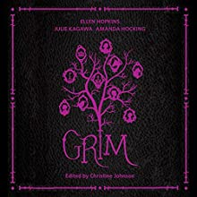 Grim Audiobook by Ellen Hopkins, Julie Kagawa, Amanda Hocking, Christine Johnson (editor) Narrated by Christine Johnson