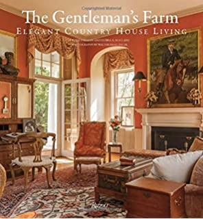 The Gentlemanu0027s Farm: Elegant Country House Living